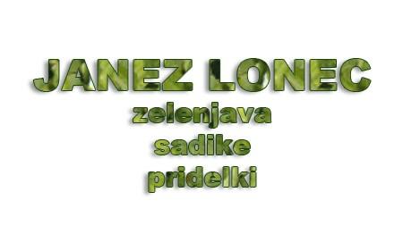 JANEZ LONEC - NOSILEC DOPOLNILNE DEJAVNOSTI NA KMETIJI, ODRANCI