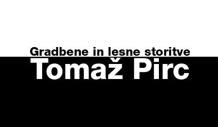 GRADBENE IN LESNE STORITVE TOMAŽ PIRC, DOBOVA